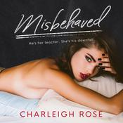 Misbehaved by  Charleigh Rose audiobook