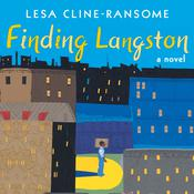 Finding Langston by  Lesa Cline-Ransome audiobook