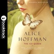 The Ice Queen: A Novel by  Alice Hoffman audiobook
