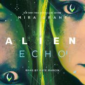 Alien: Echo by  Mira Grant audiobook