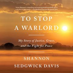 To Stop a Warlord by Shannon Sedgwick Davis audiobook