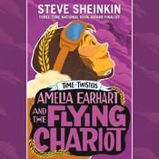 Amelia Earhart and the Flying Chariot by  Steve Sheinkin audiobook