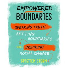 Empowered Boundaries by Cristien Storm audiobook