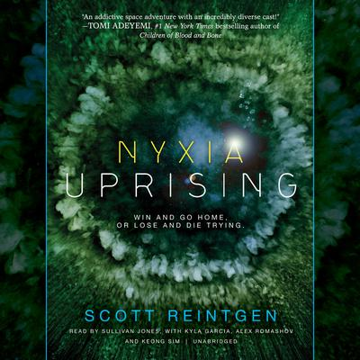 Nyxia Uprising by Scott Reintgen audiobook