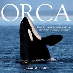 Orca by Jason M. Colby audiobook