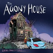 The Agony House by  Cherie Priest audiobook