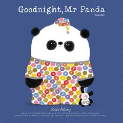 Good Night, Mr. Panda by Steve Antony audiobook