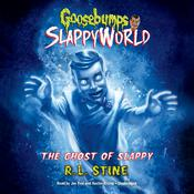 The Ghost of Slappy by  R. L. Stine audiobook