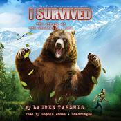 I Survived the Attack of the Grizzlies, 1967 by  Lauren Tarshis audiobook