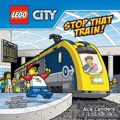 Stop that Train! by Ace Landers audiobook