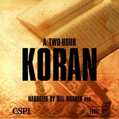 A Two Hour Koran by Bill Warner audiobook