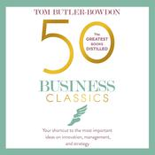 50 Business Classics by  Tom Butler-Bowdon audiobook