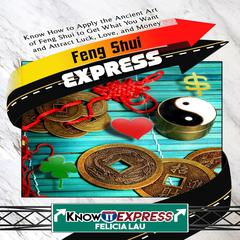 Feng Shui Express by KnowIt Express audiobook