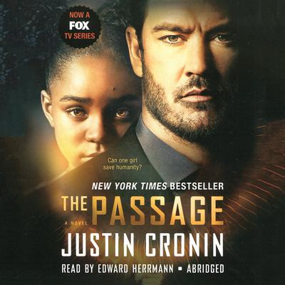 The Passage, TV Tie-in Edition by Justin Cronin audiobook