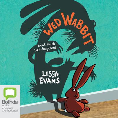 Wed Wabbit by Lissa Evans audiobook