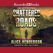 Shattered Roads by  Alice Henderson audiobook