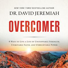 Overcomer by David Jeremiah audiobook