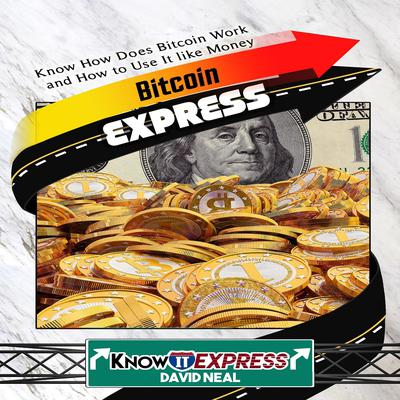 Bitcoin Express by KnowIt Express audiobook