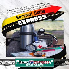 Survival Skills Express by KnowIt Express audiobook
