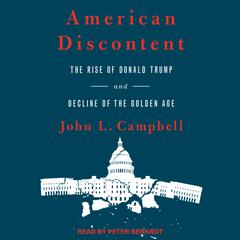 American Discontent by John L. Campbell audiobook