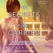The Secrets She Carried by  Barbara Davis audiobook