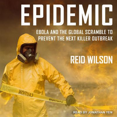 Epidemic by Reid Wilson audiobook