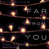 Far From You by  Tess Sharpe audiobook