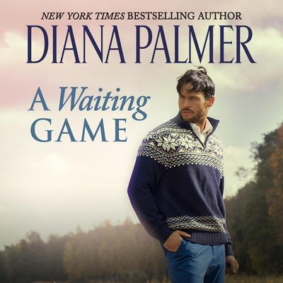 A Waiting Game by Diana Palmer audiobook