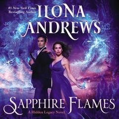 Sapphire Flames by Ilona Andrews audiobook