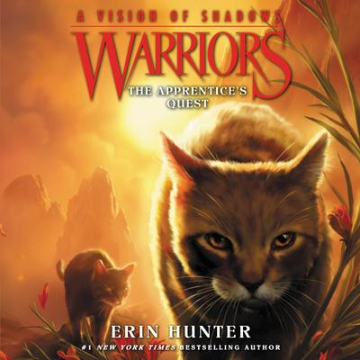 Warriors: A Vision of Shadows #1: The Apprentice's Quest by Erin Hunter audiobook