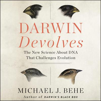 Darwin Devolves by Michael J. Behe audiobook