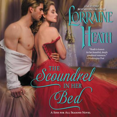 The Scoundrel in Her Bed by Lorraine Heath audiobook
