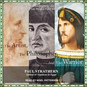 The Artist, the Philosopher, and the Warrior by  Paul Strathern audiobook