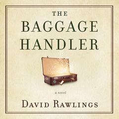 The Baggage Handler by David Rawlings audiobook