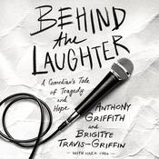 Behind the Laughter by  Mark Caro audiobook
