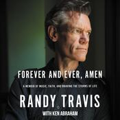 Forever and Ever, Amen by  Randy Travis audiobook