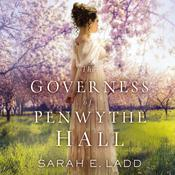 The Governess of Penwythe Hall by  Sarah E. Ladd audiobook