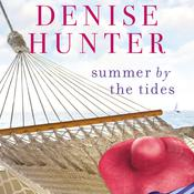 Summer by the Tides by  Denise Hunter audiobook