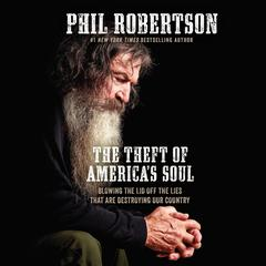The Theft of America's Soul by Phil Robertson audiobook