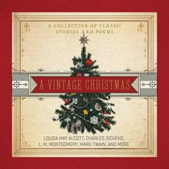 A Vintage Christmas by various authors audiobook
