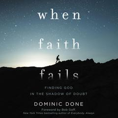 When Faith Fails by Dominic Done audiobook