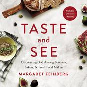 Taste and See by  Margaret Feinberg audiobook