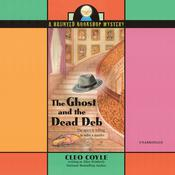 The Ghost and the Dead Deb by  Cleo Coyle audiobook