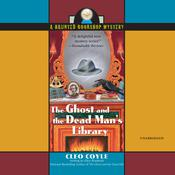 The Ghost and the Dead Man's Library by  Cleo Coyle audiobook