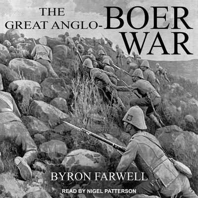 The Great Anglo-Boer War by Byron Farwell audiobook