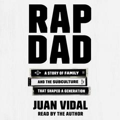 Rap Dad by Juan Vidal audiobook