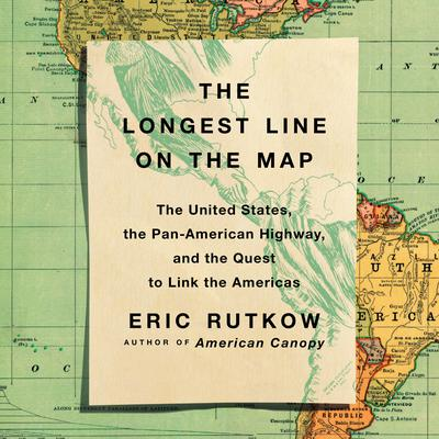 The Longest Line on the Map by Eric Rutkow audiobook