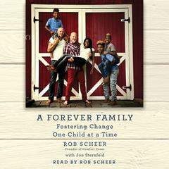 A Forever Family by Robert Scheer audiobook