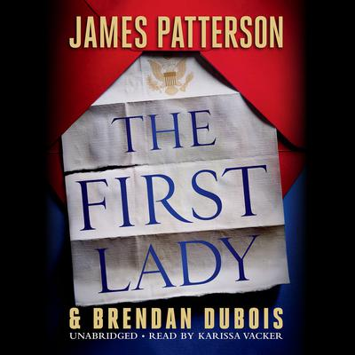 The First Lady by James Patterson audiobook