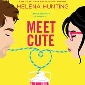 Meet Cute by  Helena Hunting audiobook